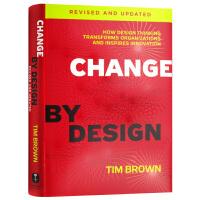 现货正版 IDEO 设计改变一切 设计思维如何变革组织和激发创新 英文原版 Change by Design 精装 李开
