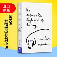 不能承受的生命之轻英文原版文学小说 The Unbearable Lightness 英文版书 米兰・昆德拉 经典爱情