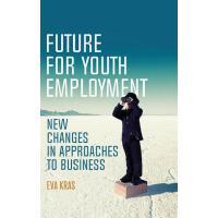 【预订】Future for Youth Employment: New Changes in Approaches