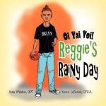 【预订】Oi Yai Yoi! Reggie's Rainy Day