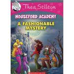 Thea Stilton Mouseford Academy #8: Fashionable Mystery