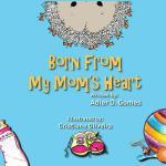 【预订】Born from My Mom's Heart