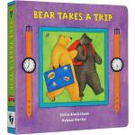英文原版 Bear Takes a Trip 比尔熊去旅行 纸板书 Barefoot