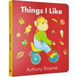 英文原版绘本 Things I Like 我喜欢的一切 纸板书 Anthony browne 安东尼布朗
