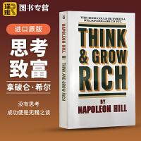 思考致富 英文原版 Think and Grow Rich 思考与致富 经典励志 拿破仑希尔Napoleon Hill