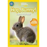 National Geographic Readers: Hop, Bunny!: Explore the Fores