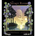 The Secret River 神秘河(纽伯瑞银奖小说,凯迪克奖获奖作家绘图,精装)ISBN 9781416911791