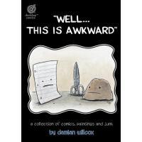 【预订】Well...This Is Awkward: A Collection of Comics, Paintin