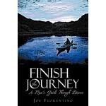 【预订】Finish the Journey: A Man's Guide Through Divorce