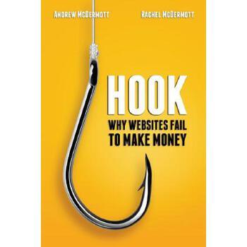 【预订】Hook: Why Websites Fail to Make Money 预订商品,需要1-3个月发货,非质量问题不接受退换货。