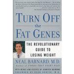 TURN OFF THE FAT GENES(ISBN=9780609809044) 英文原版