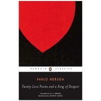 Twenty Love Poems and a Song of Despair 二十首情诗与绝望的歌 聂鲁达诗歌