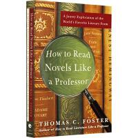 如何阅读一本小说 英文原版书 How to Read Novels Like a Professor 英文版读懂一部小