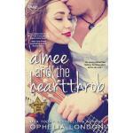 【预订】Aimee and the Heartthrob