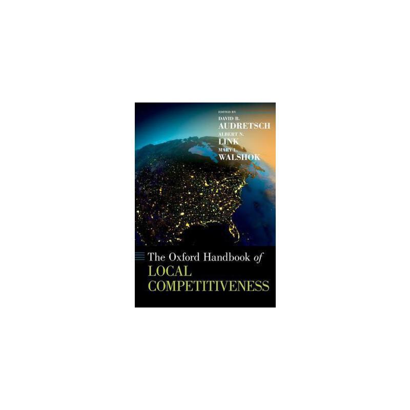 【预订】The Oxford Handbook of Local Competitiveness 预订商品,需要1-3个月发货,非质量问题不接受退换货。