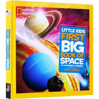 正版 Little Kids First Big Book of Space 英文原版 宇宙太空系列 National Geographic  英文版美国国家地理儿童科普百科进口书 为孩子量身打造的天文知识 精装大开本