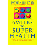 6 Weeks To Superhealth C 英文原版