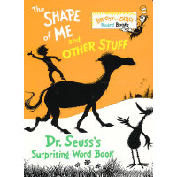 The Shape of Me and Other Stuff: Dr. Seuss's Surprising Wor