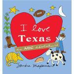 【预订】I Love Texas: An ABC Adventure