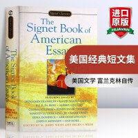 华研原版 美国经典短文集 英文原版 The Signet Book of American Essays 富兰克林自传