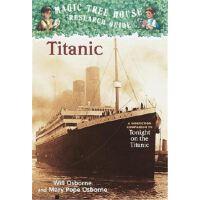 神奇树屋 英文原版 Magic Tree House Research Guide #7: Titanic: A Non