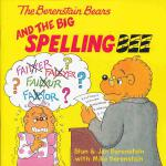 Berenstain Bears and the Big Spelling Bee, The 贝贝熊:大型拼字比赛 ISBN9780060573867