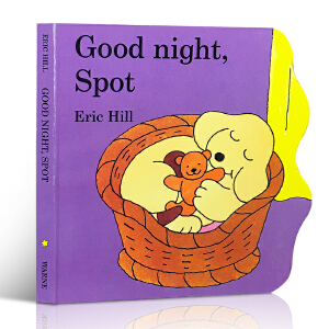 Eric Hill经典作品小玻系列Good Night Spot 小玻,晚安 幼儿启蒙认知 英文原版童书读物 0-2岁