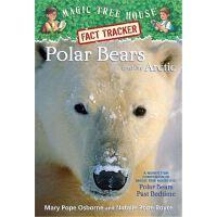 神奇树屋 英文原版 Magic Tree House Research Guide #16: Polar Bears a