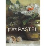 Pure Pastel: Contemporary Works by Today's