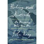 【预订】Hiking with Nietzsche On Becoming Who You Are
