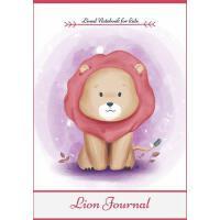 【预订】Lion Journal: Cute Lined Notebook for kids & Children Pe