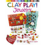 Clay Play! JEWELRY (【按需印刷】)