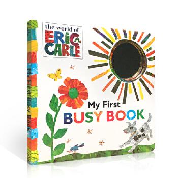 英文原版 艾瑞卡尔 Eric Carle My First Busy Book 大开本纸版撕不烂触摸认知书 0-1-2-3岁儿童早教英语书