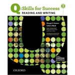 Q: Skills for Success 3 Reading & Writing Student Book with