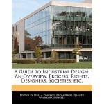 【预订】A Guide to Industrial Design: An Overview, Process, Rig