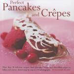 【预订】Perfect Pancakes and Crepes: More Than 20 Delicious Rec