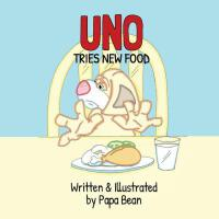 【预订】Uno Tries New Food