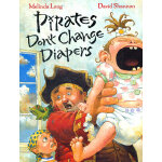 Pirates Don't Change Diapers 海盗从不换尿布 ISBN 9780152053536