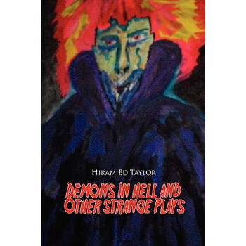 【预订】Demons in Hell and Other Straight Plays 预订商品,需要1-3个月发货,非质量问题不接受退换货。