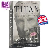 【中商原版】石油大王 洛克菲勒传 英文原版 Titan: The Life of John D. Rockefelle