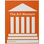 The Art Museum (Revised Edition),艺术博物馆(修订版) 英文原版艺术图书 艺术史