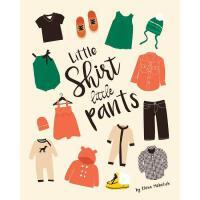 【预订】Little Shirt, Little Pants