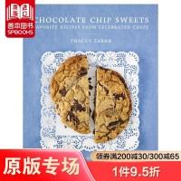 【预订】Chocolate Chip Sweets,巧克力碎甜品 料理烘焙食谱 甜点大厨指导 英文原版