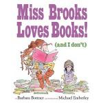 【预订】Miss Brooks Loves Books (And I Don't)