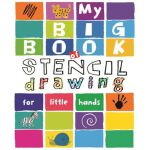 My Big Book of Stencil Drawing for Little Hands: Draw Throu