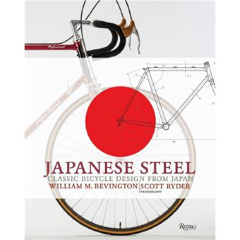 Japanese Steel: Classic Bicycle Design from Japan 9780847861705