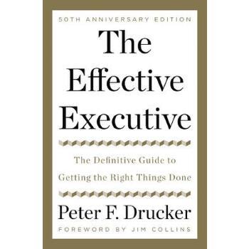 【预订】The Effective Executive  The Definitive Guide to Getting the Right Things Done