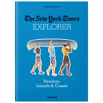 The New York Times Explorer. Beaches, Islands & Coasts 探险家