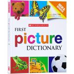 英文原版 Scholastic First Picture Dictionary 学乐幼儿图解字典