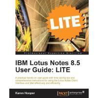 IBM Lotus Notes 8.5 User Guide: LITE